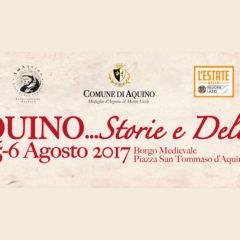 Aquino 4-5-6 Agosto 2017 – Storie e Delizie