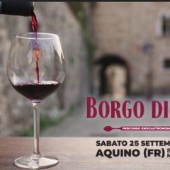 Borgo diVino – Serata enogastronomica – Aquino 25 settembre 2021